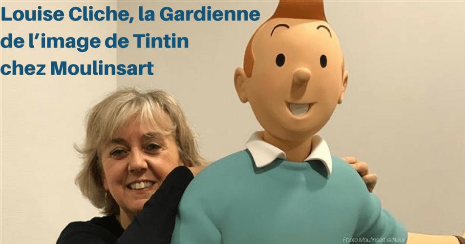 VIDÉO - LOUISE CLICHE : AU CŒUR DE LA PASSION TINTIN...