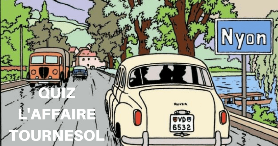 TINTIN QUIZ : L'AFFAIRE TOURNESOL