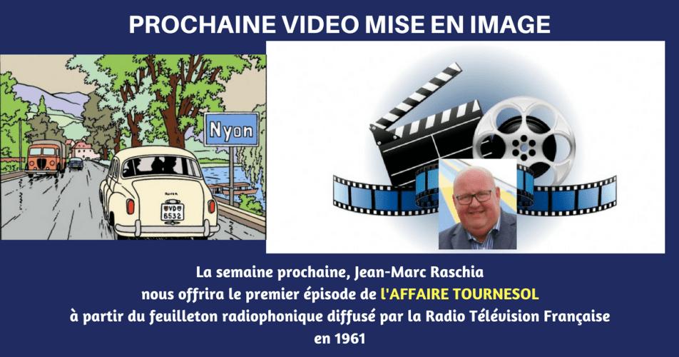 TINTIN VIDEO : L'AFFAIRE TOURNESOL A PARTIR DU FEUILLETON RADIOPHONIQUE DE 1961
