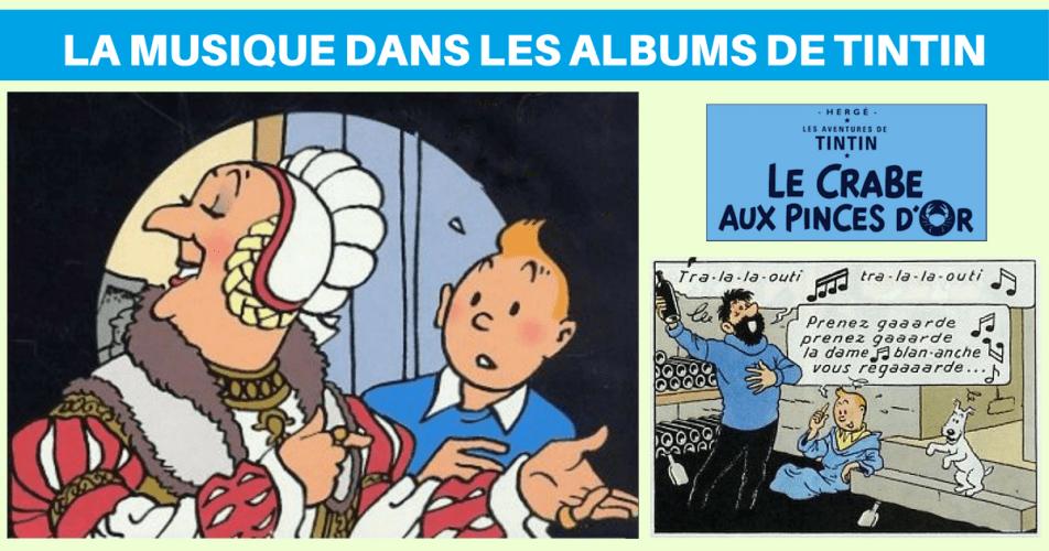 LA MUSIQUE DANS LES ALBUMS DE TINTIN : LE CRABE AUX PINCES D'OR