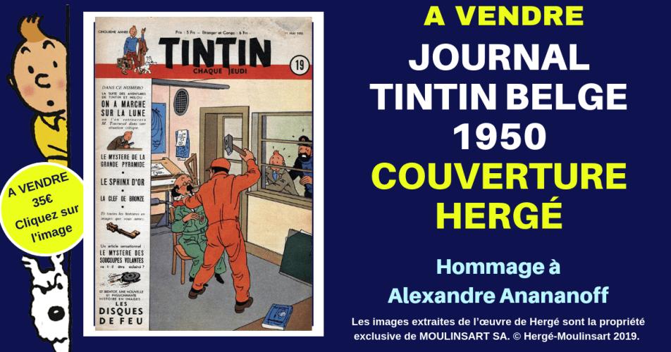 JOURNAL TINTIN : FASCICULE HOMMAGE DE HERGÉ A ALEXANDRE ANANOFF