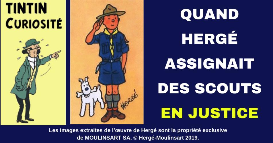 TINTIN - QUAND HERGÉ SE PLAIGNAIT DES SCOUTS !