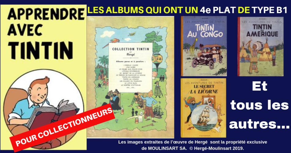 LES ALBUMS DE TINTIN AVEC 4éme PLAT DE TYPE B1