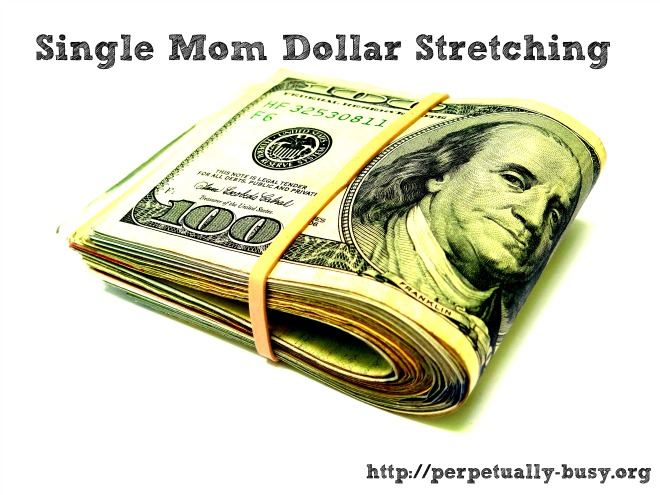 Single Mom Dollar Stretching