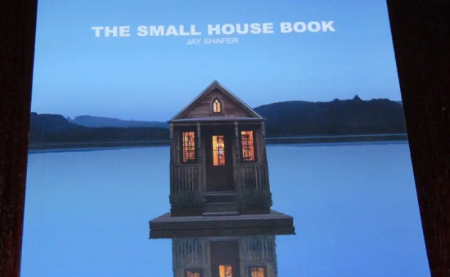 Jay Shafer S New Small House Book