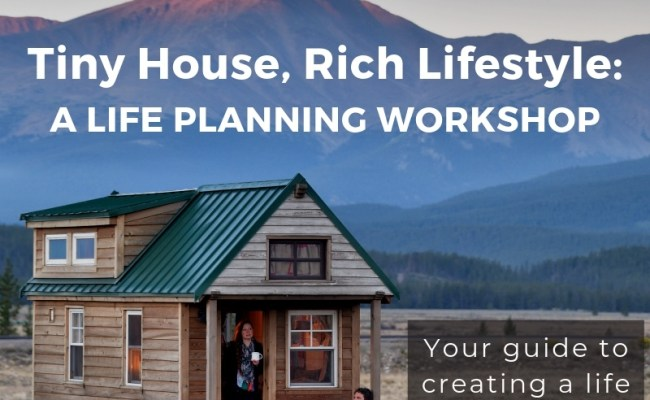 E Course Tiny House Rich Lifestyle Planning Workshop