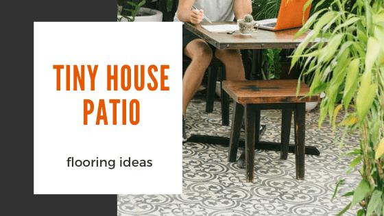 tiny house expedition beautiful tiny house patio flooring ideas