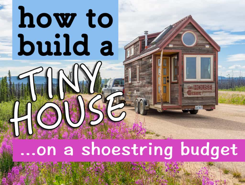 hight resolution of a tiny home built on a shoestring budget would have to be frugal with their choices also many lower budget builds require restoring a used trailer