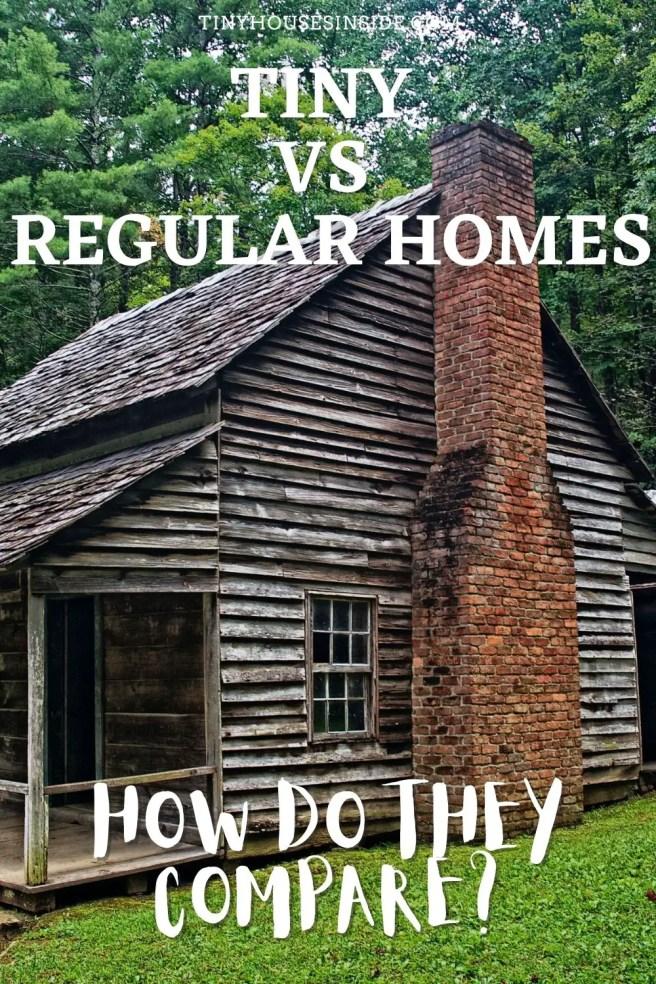 Tiny vs Regular Homes guide