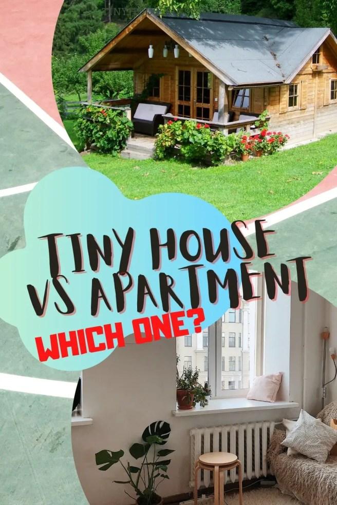 compare tiny house vs apartment