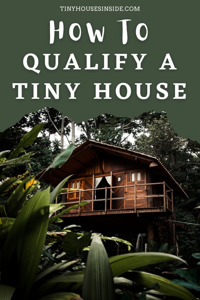how to qualify a tiny house