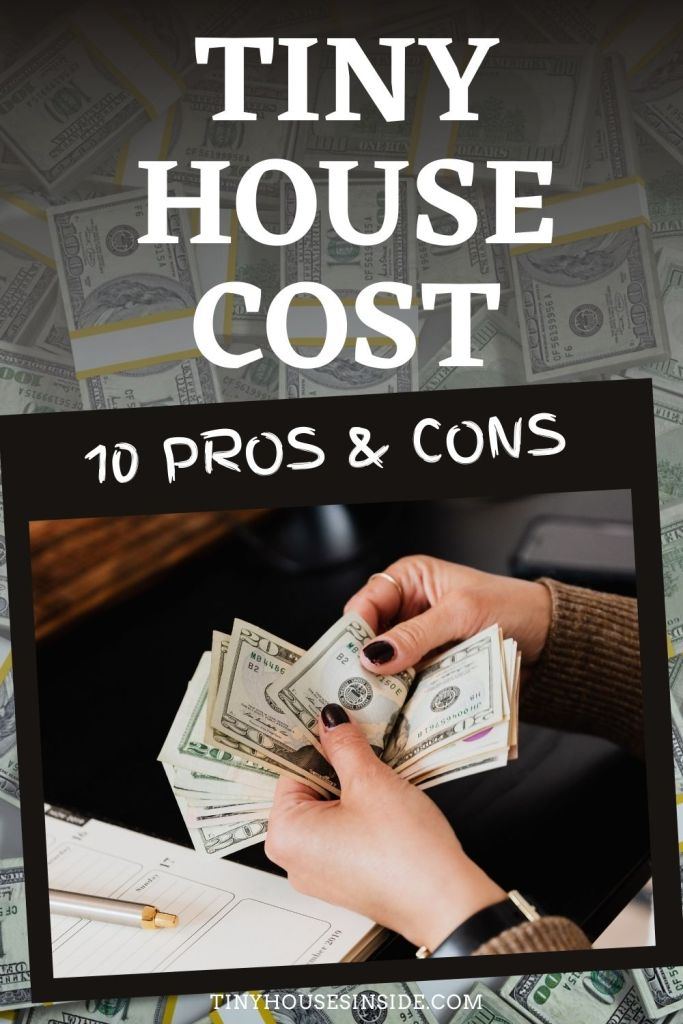 pros and cons of living in a tiny house and the cost