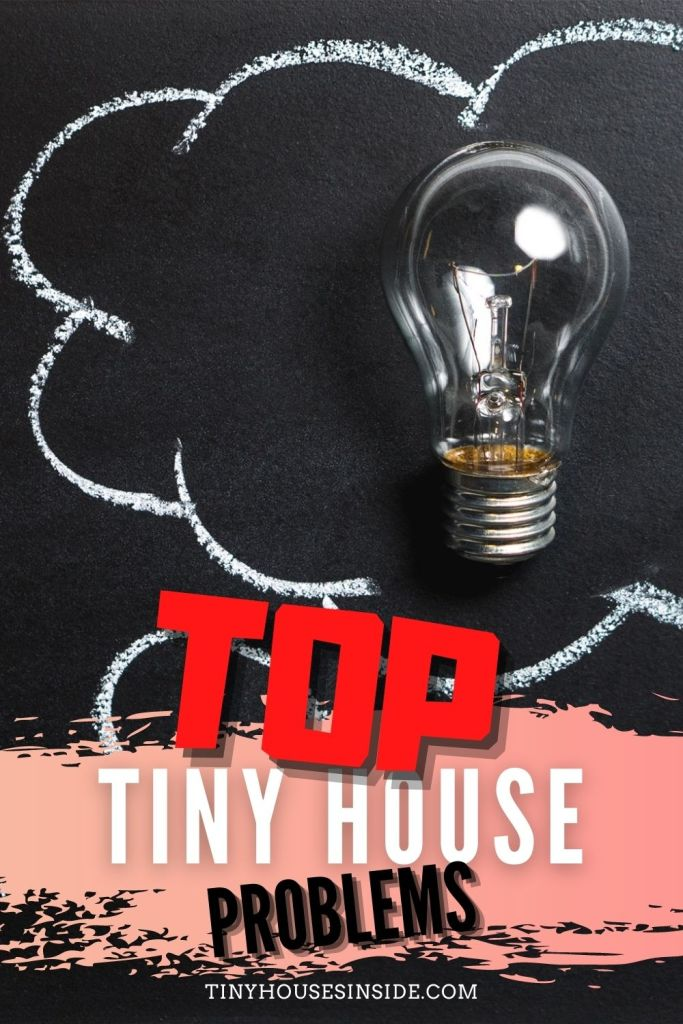 tiny house problems