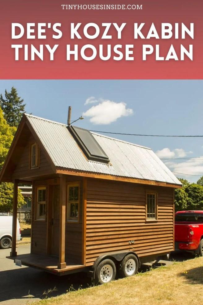 Dee's Kozy Kabin Tiny House trailer plan