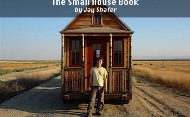 Books On Tiny Houses And How To Build On Wheels