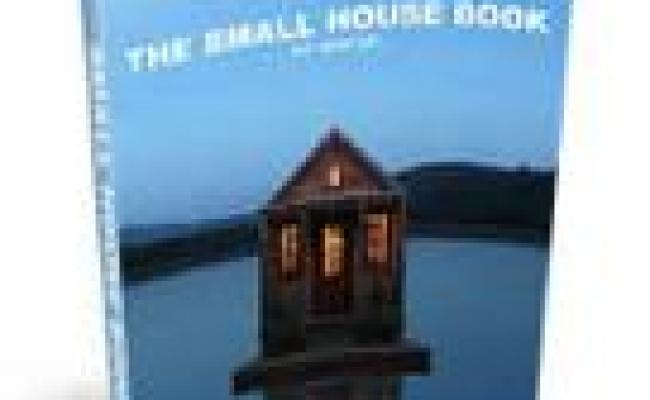 The Small House Book By Jay Shafer My Review