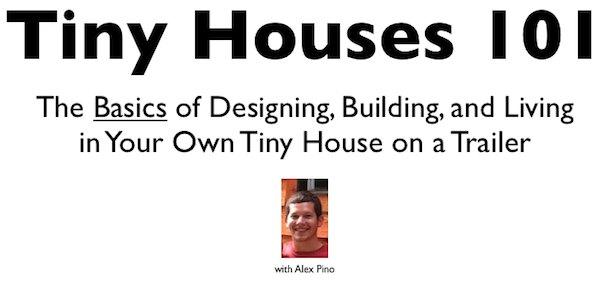 Tiny Houses 101 Webinar