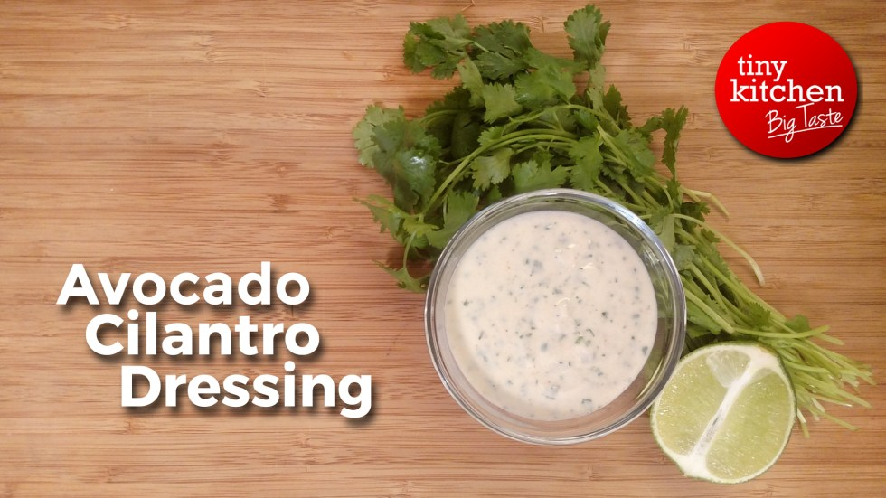 Avocado Cilantro Dressing // Tiny Kitchen Big Taste