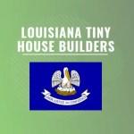 Louisiana tiny house builders