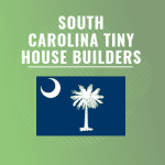 South Carolina tiny house builders