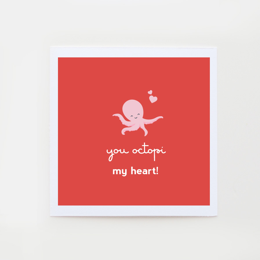 You octopi my heart card valentine pun card