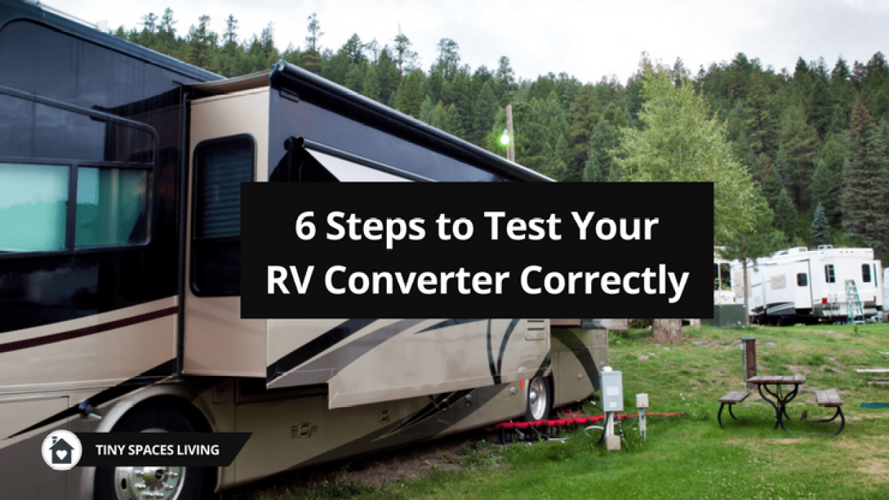 How to Test RV Converter Correctly? Implement this Job with