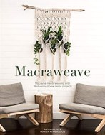 Macraweave Macrame meets weaving book