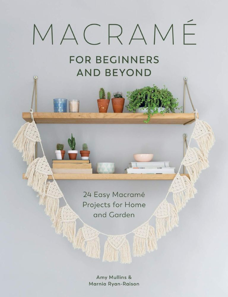 Macrame for beginners and beyond book