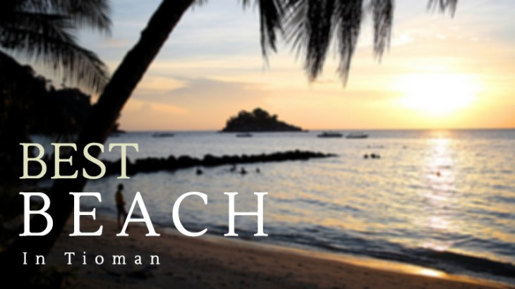 best beach in tioman