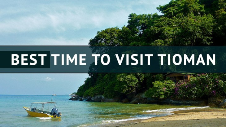 best time to visit Tioman Island in Malaysia