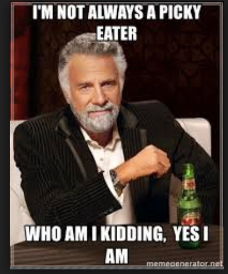 Picky Eater Meme : picky, eater, Memes, Picky, Eaters, Understand