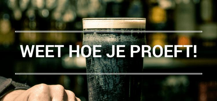 WEET HOE JE PROEFT