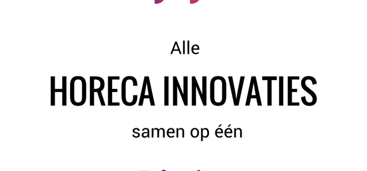 HORECA INNOVATIES OP 1 PLATFORM