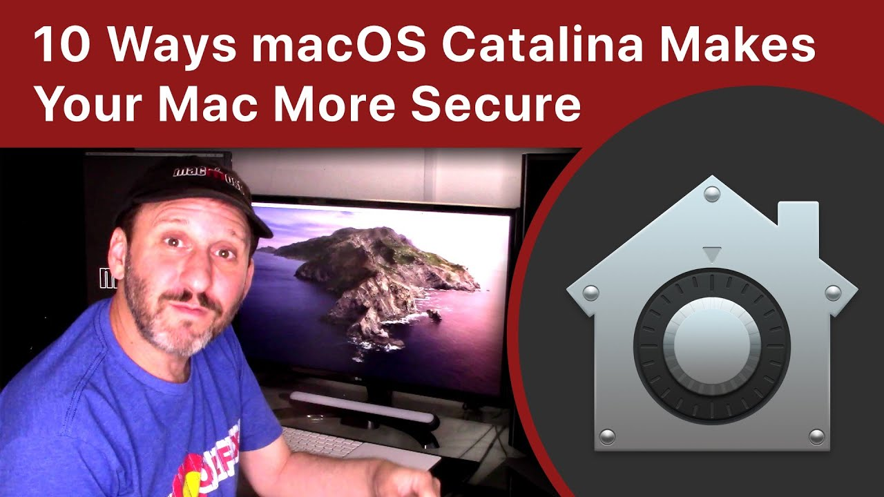 10 Ways macOS Catalina Makes Your Mac More Secure
