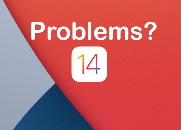 Troubleshooting Common iOS 14 Problems