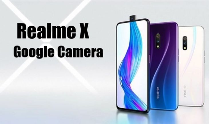Tips Mudah Install Aplikasi Google Camera Pada Smartphone Realme X