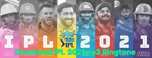 Download IPL 2021 Ringtone
