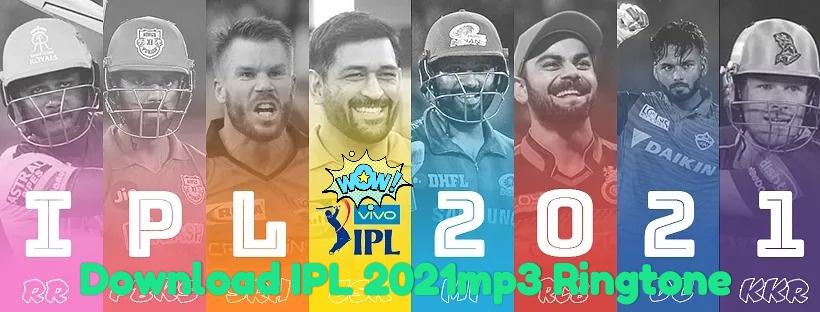 Download IPL 2021 Ringtone