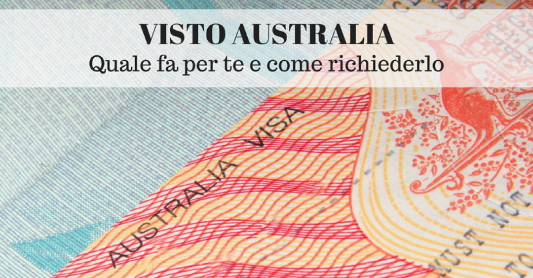 Copertina articolo su Visto Australia, quale fa per te e come richiederlo