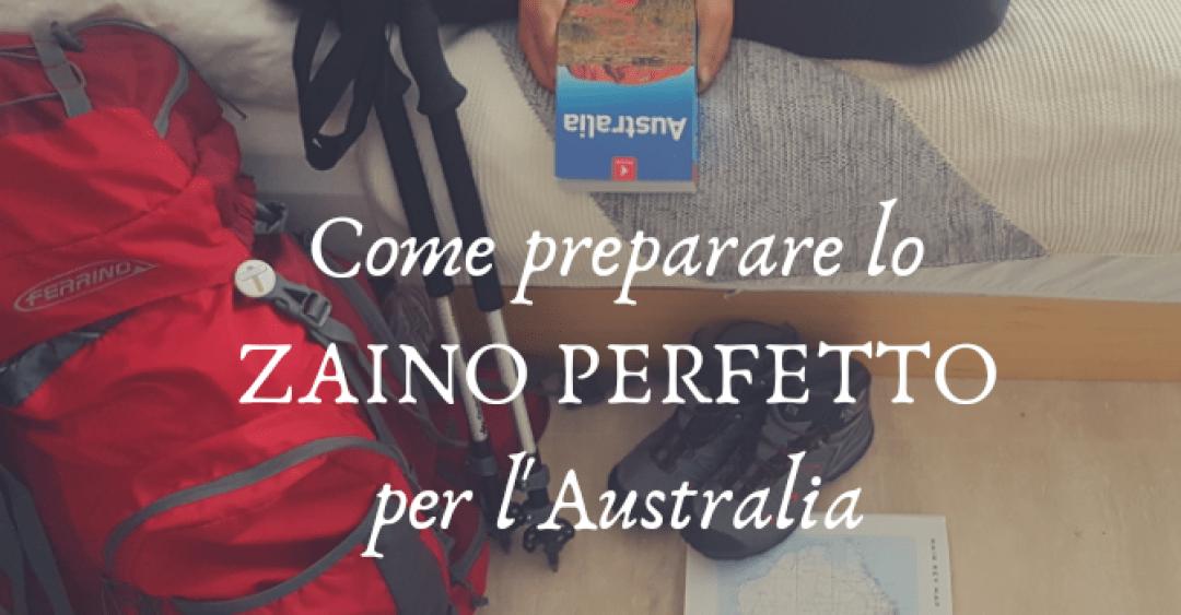 Come preparare lo zaino perfetto per l'Australia Tips4tripS.org