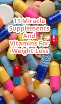 11 Miracle Supplements And Vitamins For Weight Loss