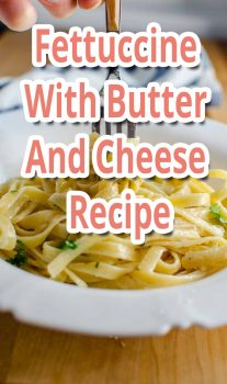 Fettuccine With Butter And Cheese – Recipe