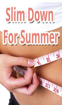 Slim Down For Summer