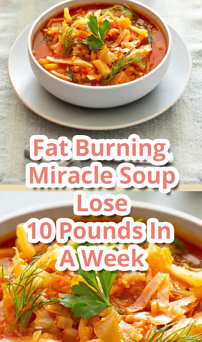 Fat Burning Miracle Soup Lose 10 Pounds In A Week
