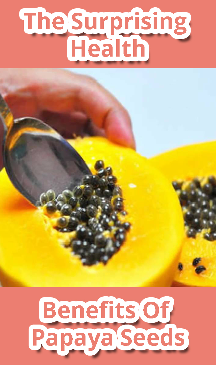 The Surprising Health Benefits Of Papaya Seeds
