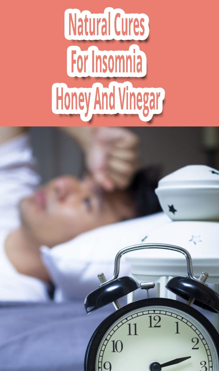 Natural Cures For Insomnia – Honey And Vinegar