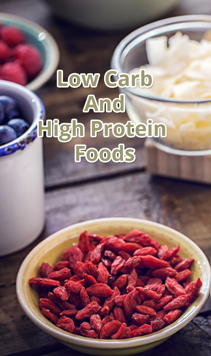 Low Carb And High Protein Foods