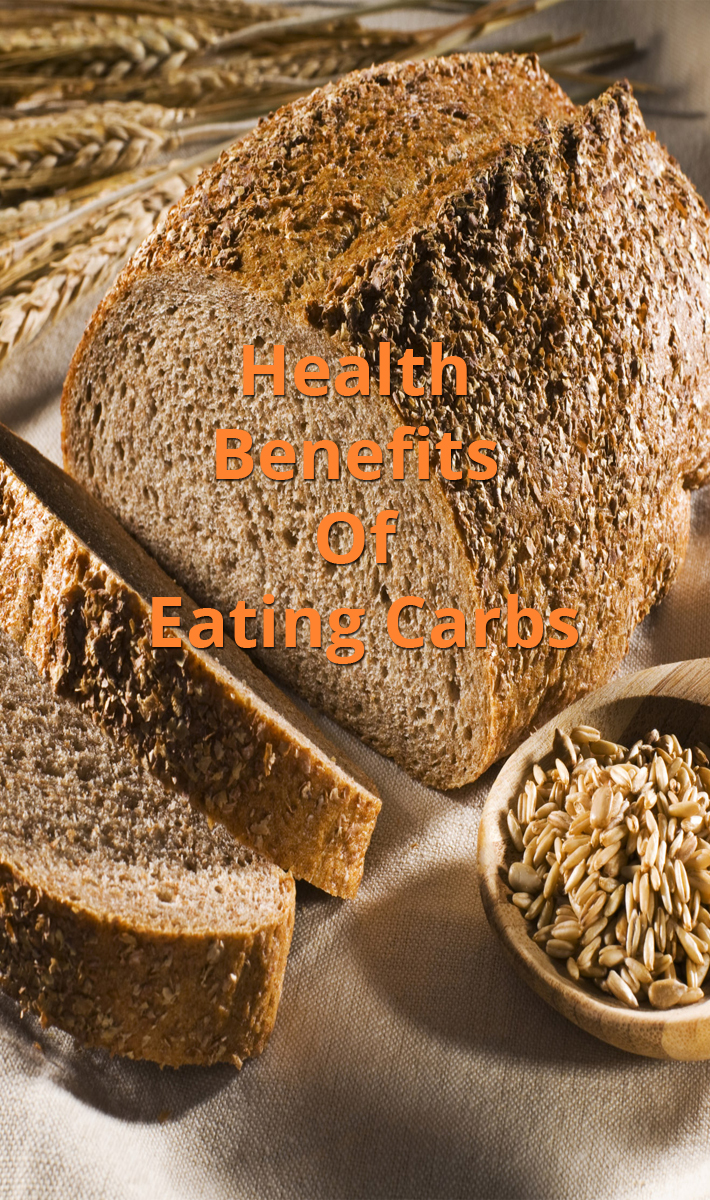 Health Benefits Of Eating Carbs