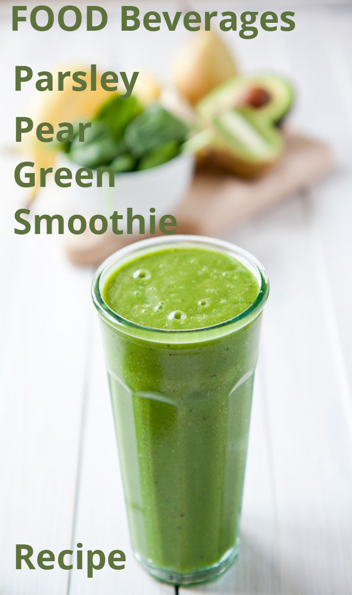 Parsley Pear Green Smoothie - Recipe