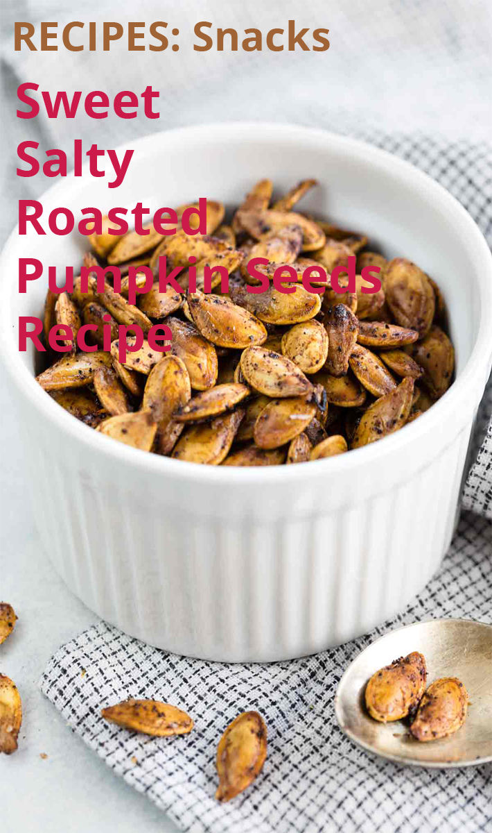 Sweet And Salty Roasted Pumpkin Seeds - Recipe